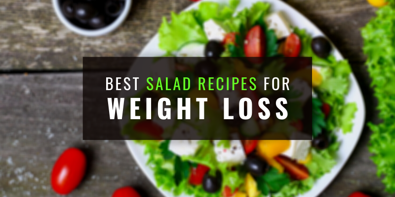 best-salad-recipes-for-weight-loss